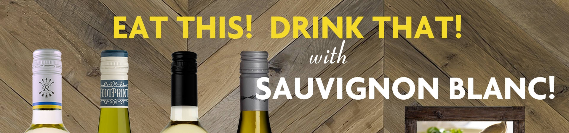 Eat This Drink That - Sauvignon Blanc